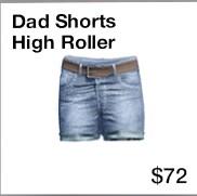 dad_shorts_high_roller